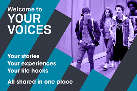 Your Voices - Your stories, your experiences, your life hacks all shared in one place.