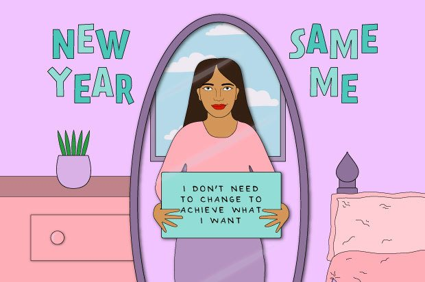 "Illustration shows a young woman wearing pink looking in the mirror, holding a sign that reads: ""I don't need to change to achieve what I want"""
