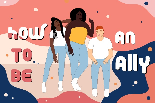 """Illustration shows three young people standing together. Behind them the text says; """"How to be an ally"""""""